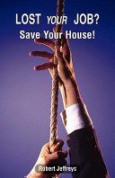 Lost Your Job  Save Your House