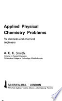 Applied Physical Chemistry Problems for Chemists and Chemical Engineers