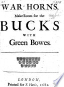 Horns make Room for the Bucks with green bowes   A satirical Poem    on the splendid entertainment of the London Prentices and Lords at Merchant Taylors Hall      Book