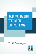 Barbers  Manual  Text Book On Taxidermy
