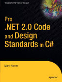 Pro  NET 2 0 Code and Design Standards in C