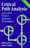 Critical Path Analysis And Other Project Network Techniques