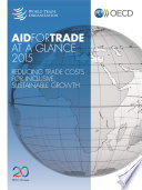 Aid for Trade at a Glance 2015 Reducing Trade Costs for Inclusive  Sustainable Growth