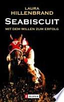 Seabiscuit  : mit dem Willen zum Erfolg