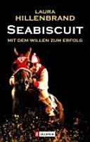 Seabiscuit: mit dem Willen zum Erfolg