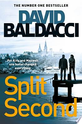 Book cover of 'Split Second' by David Baldacci
