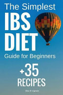 The Simplest Ibs Diet Guide for Beginners   35 Recipes Book