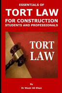 Essentials of Tort Law for Construction Students and Professionals