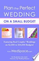 Plan the Perfect Wedding on a Small Budget Pdf/ePub eBook