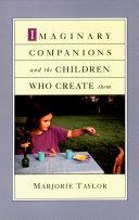Imaginary Companions and the Children Who Create Them Pdf/ePub eBook