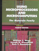 Using Microprocessors And Microcomputers Book PDF