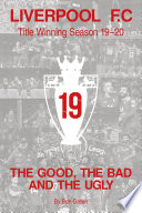 The Good  The Bad and The Ugly  Liverpool F C  Title Winning Season 19 20