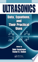 Ultrasonics  : Data, Equations and Their Practical Uses
