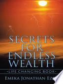 Secrets For Endless Wealth
