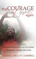 The Courage to Love Again Book