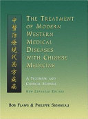 Pdf The Treatment of Modern Western Medical Diseases with Chinese Medicine