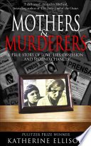 Mothers   Murderers Book