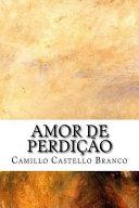 Free Amor De Perdicao Read Online