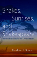 Snakes  Sunrises  and Shakespeare