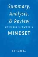 Summary, Analysis & Review of Carol S. Dweck's Mindset by Eureka [Pdf/ePub] eBook