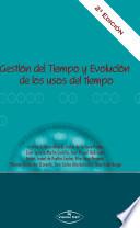 Gestión Del Tiempo Y Evolución de Los Usos Del Tiempo