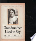 Grandmother Used to Say