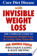 Cure Diet Disease With Invisible Weight Loss Book