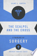 The Scalpel and the Cross Book
