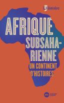 Pdf Afrique subsaharienne, un continent d'histoires Telecharger