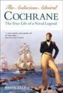 The Audacious Admiral Cochrane Book