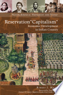 Reservation  Capitalism   Economic Development in Indian Country