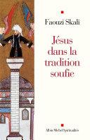 Jésus dans la tradition soufie
