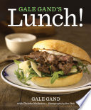 Gale Gand s Lunch