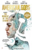 American Gods Volume 3  The Moment of the Storm  Graphic Novel