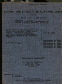 Pdf Investigation on the Commission's Own Motion Into the Rates, Tolls, Rules, Charges, Operations, Practices, Contracts, Service and Facilities of the Pacific Telephone and Telegraph Company