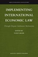 Implementing International Economic Law