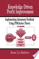 Knowledge Driven Profit Improvement