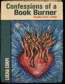 Confessions of a Book Burner