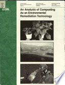 An Analysis of Composting as an Environmental Remediation Technology