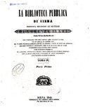 La Biblioteca pubblica di Siena disposta secondo le materie da Lorenzo Ilari catalogo che comprende non solo tutti i libri stampati e mss. che in quella si conservano, ma vi sono particolarmente riportati ancora i titoli di tutti gli opuscoli, memorie, lettere inedite e autografe ..