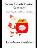 Santa s Favorite Cookies Cookbook