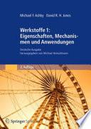 Werkstoffe 1: Eigenschaften, Mechanismen und Anwendungen