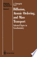 Diffusion  Atomic Ordering  and Mass Transport