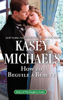 How To Beguile a Beauty