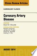 Coronary Artery Disease  An Issue of Cardiology Clinics  Book