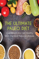The Ultimate Paleo Diet Book PDF