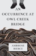 An Occurrence at Owl Creek Bridge ebook