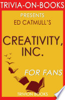 Creativity  Inc   By Ed Catmull  Trivia On Books