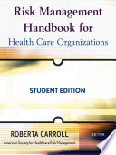 Risk Management Handbook For Health Care Organizations Book PDF