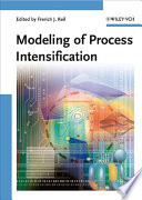 Modeling of Process Intensification Book